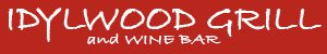 IDYLWOOD GRILL and WINE BAR